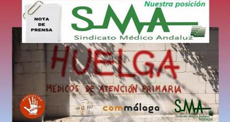 La posición del Sindicato Médico Andaluz ante la convocatoria de huelga de médicos de AP en Málaga.