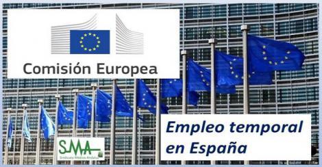 La Comisión Europea investiga la legislación española por el abuso de la contratación temporal.