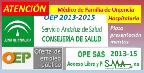 OPE 2013-2015. Publicada en el BOJA de hoy la ampliación del plazo de presentación de documentación requerida por el tribunal de Médico de Familia de Urgencia Hospitalaria.