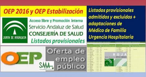 Publicados los listados provisionales de admitidos y excluidos en la OEP 2016 y OEP estabilización de Médico de Familia en Unidades de Urgencia Hospitalaria (TL y PI)