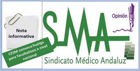 La Confederación Estatal de Sindicatos Médicos (CESM) convoca una huelga a nivel nacional.