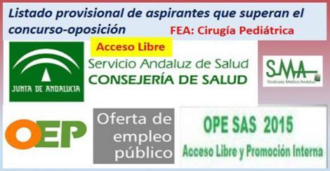 OPE 2013-2015. Listado provisional de aspirantes que han superado el concurso-oposición por acceso libre de FEA de Cirugía Pediátrica.