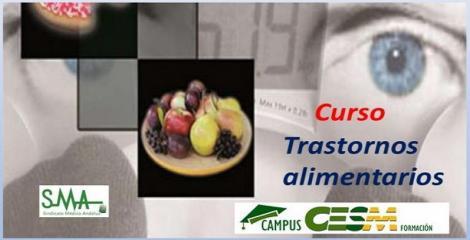 Curso CampusCesm. Trastornos de la conducta alimentaria y otras enfermedades relacionadas con la alimentación.