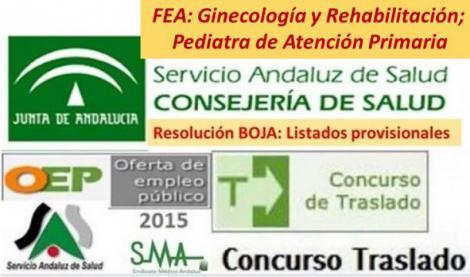 Publicación de las listas provisionales del Concurso de Traslado OPE 2013-15 de FEA Ginecología, Rehabilitación y de Pediatra de Atención Primaria.