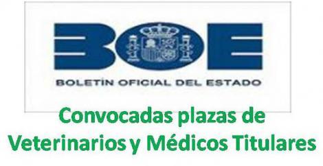Convocado proceso selectivo de plazas en el Cuerpo de Veterinarios y de Médicos Titulares