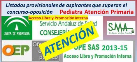 OPE 2013-2015. Sobre el listado provisional de aspirantes que superan el concurso-oposición de Pediatra de AP.