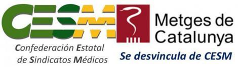 El sindicato Metges de Catalunya se desvincula de CESM.