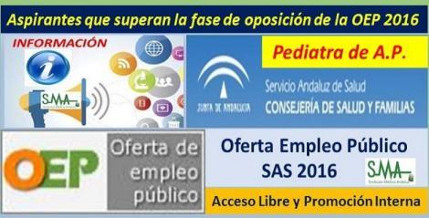 OEP 2016. Listado de aspirantes que superan la fase de oposición de las pruebas selectivas por acceso libre y promoción interna de Pediatra de Atención Primaria.