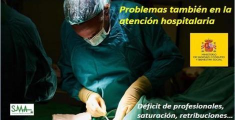 Problemas en Primaria ...y también en Atención Hospitalaria. Problemas para todos los médicos.