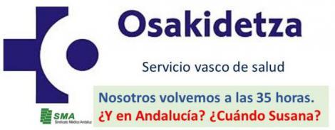 Otra comunidad autónoma - País Vasco - que vuelve a las 35 horas. Y en Andalucía ¿cuándo Susana?.