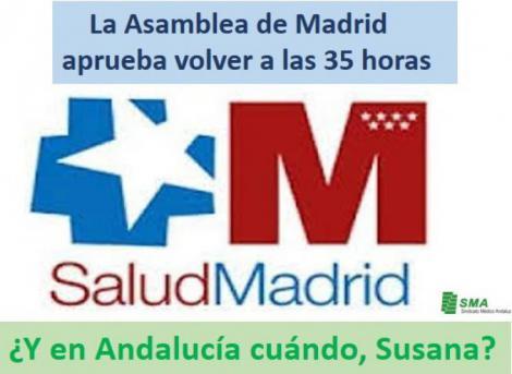 La Asamblea de Madrid aprueba volver a las 35 horas. ¿Y en Andalucía cuándo Susana?