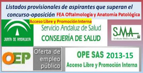 OPE 2013-15. Listados provisionales de personas aspirantes que han superado el concurso-oposición acceso libre y PI de FEA de Oftalmología y Anatomía Patológica.