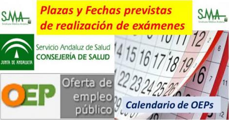 Calendario de OEPs y fechas previstas de realización de los exámenes.