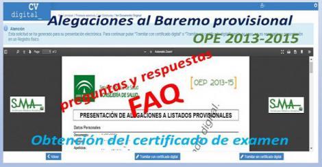 Preguntas y respuestas: Alegaciones al Baremo provisional. OEP 2013-2015 y sobre la obtención del certificado de examen.