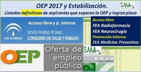 OEP 2017-Estabilización. Listados definitivos de personas aspirantes que superan el concurso-oposición y logran plaza, de FEA Radiofarmacia y Neurocirugía, acceso libre y FEA Medicina Preventiva, promoción interna.