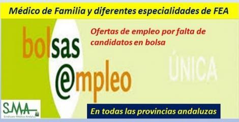 Convocatorias de ofertas temporales para puestos básicos en el SAS (médicos de familia y FEAs) por falta de candidatos disponibles en Bolsa.