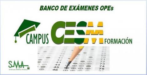 CAMPUSCESM abre la inscripción a todos los afiliados a CESM para el acceso al banco de exámenes oficiales de las OPE del territorio nacional.