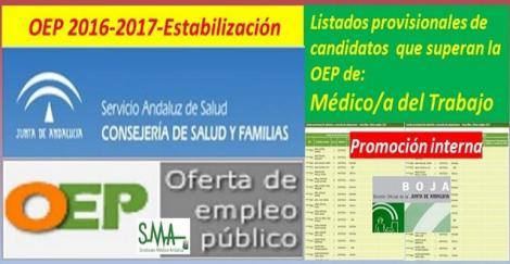 OEP 2016-2017-Estabilización. Listado provisional de personas que superan el concurso-oposición (promoción interna) de Médico/a del Trabajo.