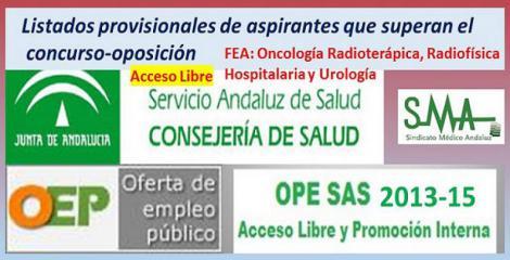OPE 2013-15. Primeros listados provisionales de aspirantes que han superado el concurso-oposición por acceso libre. FEA de Urología, Oncología Radioterápica y Radiofísica Hospitalaria.